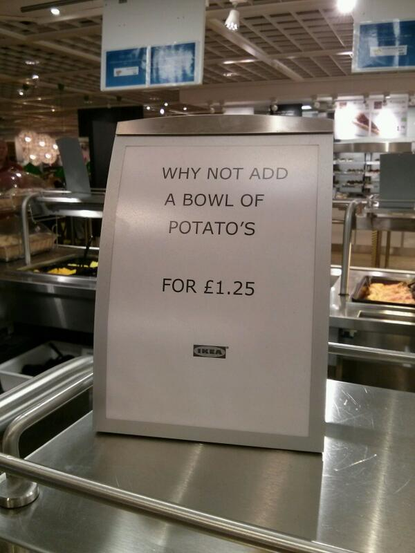 "IKEA grammar fail (""Why not add a bowl of potato's..."") #fail http://t.co/Ml89N57Qa6 - embedded image"