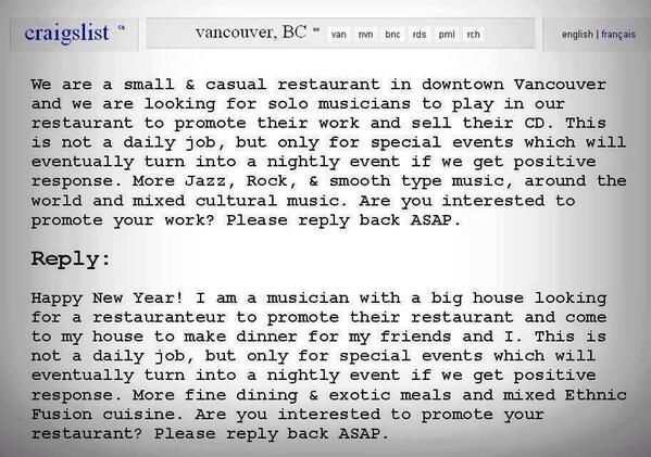 RT A musician replies to an ad from a restaurant looking for a band to play for free 'to promote their work'. #genius  - embedded image