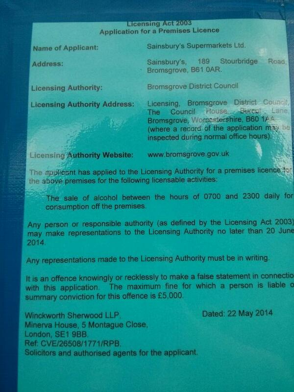 Sainsburys at Hundred House (Stourbridge road, Bromsgrove)? Alcohol licence application notice.  - embedded image