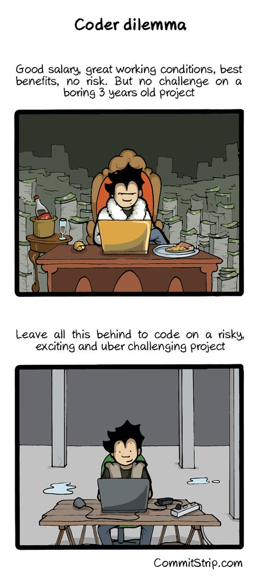 RT Coders are never truly fully satisfied  http://t.co/obhuHO5Zrj  - embedded image