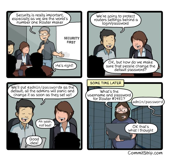 RT Good old admin/password  ttp://www.commitstrip.com/2016/10/14/good-old-adminpassword  - embedded image