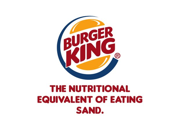 RT Fast food restaurants use some honest slogans for a change.  - embedded image 4
