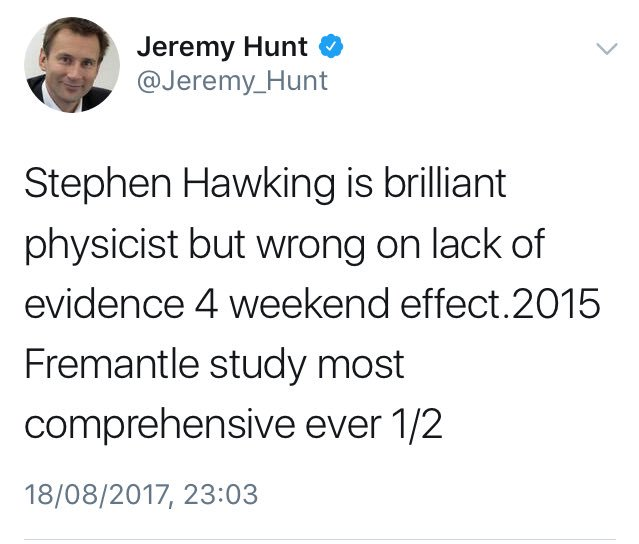 RT You'd think #JeremyHunt would be embarrassed to question #StephenHawking's prowess at analysis. #ToriesLoosingIt  - embedded image 1
